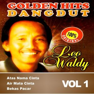Golden Dangdut: Leo Waldy, Vol. 1