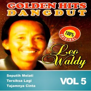 Golden Dangdut: Leo Waldy, Vol. 5