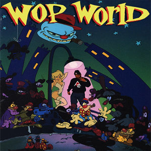 Wop World