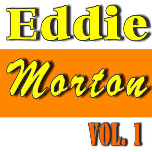 Eddie Morton, Vol. 1