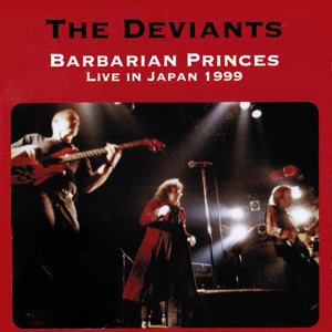 Barbarian Princes Live in Japan 1999