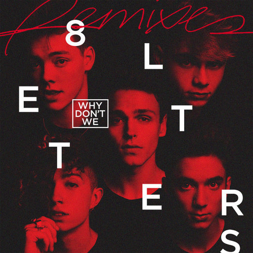 8 Letters - Remixes