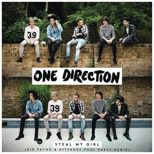 Steal My Girl (Big Payno & Afterhrs Pool Party Remix) - Big Payno & Afterhrs Pool Party Remix