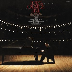 Jorge Bolet at Carnegie Hall (Recorded live 1974)