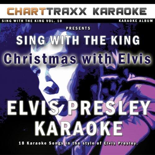 Charttraxx Karaoke - Sing With the King, Vol  10 : Christmas