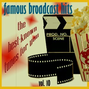 Famous Broadcast Hits, Vol.10 - More Hit TV Themes