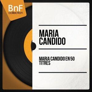 Maria Candido en 50 titres - Mono Version