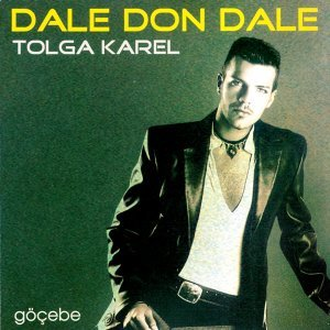 Göçebe 2005 - Dale Don Dale