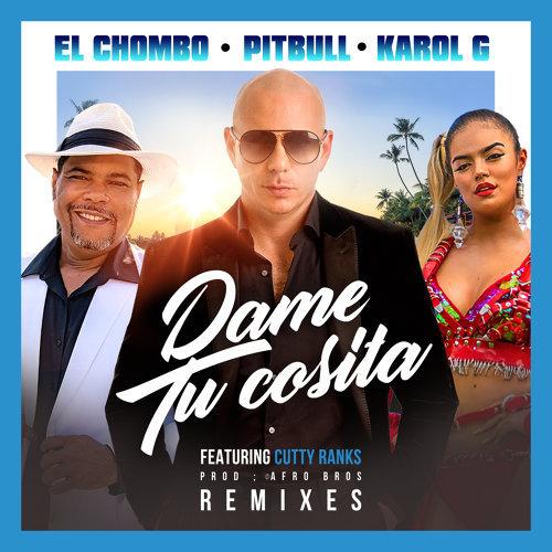Dame Tu Cosita - Remixes