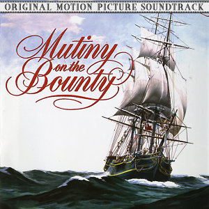 Mutiny on the Bounty (Original Motion Picture Soundtrack)