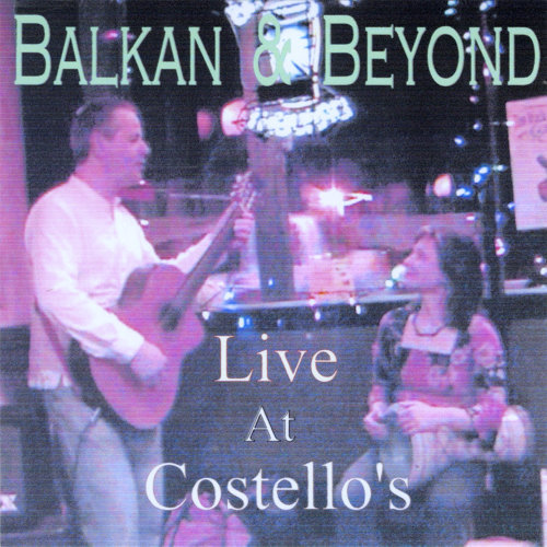 Balkan & Beyond Live At Costello's