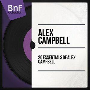 20 Essentials of Alex Campbell