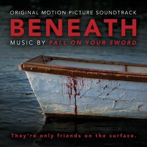 Beneath - Original Motion Picture Soundtrack