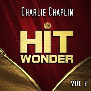 Hit Wonder: Charlie Chaplin, Vol. 2