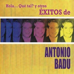 Hola... Qué Tal? y Otros Éxitos de Antonio Badú