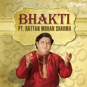 Bhakti by Pt. Rattan Mohan Sharma