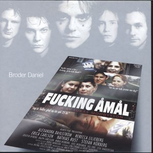 Songs From The Movie Fucking Åmål