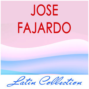 Latin Collection -  Jose Fajardo