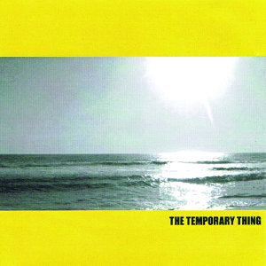 The Temporary Thing