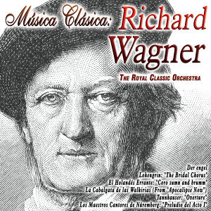 Música Clásica: Richard Wagner