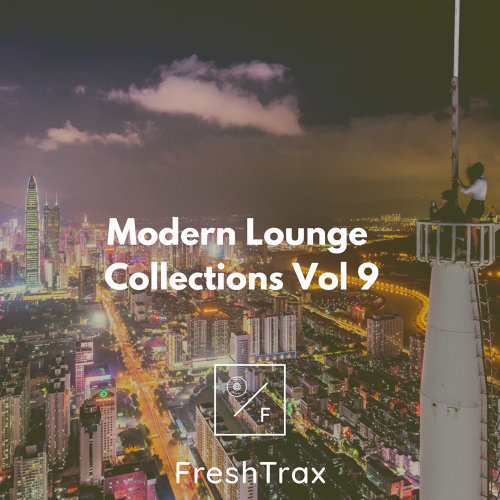 Hotel Lobby Music - Modern Lounge Collections Vol 9 - KKBOX
