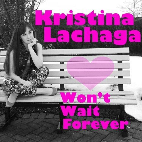 Won't Wait Forever