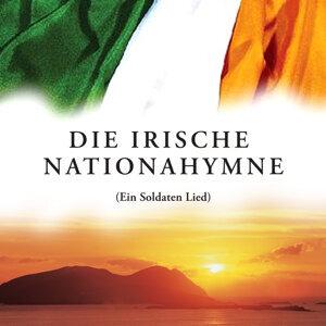Die Irische Nationahymne (Ein Soldaten Lied)