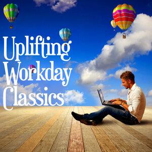 Uplifting Workday Classics