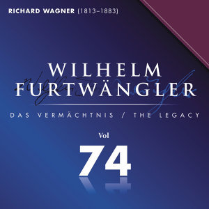 Wilhelm Furtwaengler Vol. 74