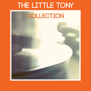 The Little Tony Collection