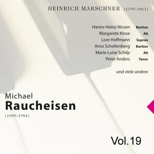 Michael Raucheisen Vol. 19
