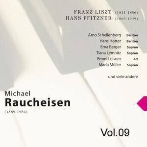 Michael Raucheisen Vol. 9