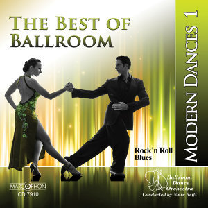 The Best of Ballroom Modern Dances, Vol. 1: Rock'n Roll & Blues