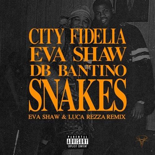 Snakes - Eva Shaw & Luca Rezza Remix