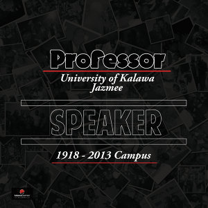 Speaker - University of Kalawa Jazmee 1918 – 2013 Campus