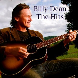 Billy Dean the Hits
