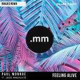 Feeling Alive (feat. Juste Kraujelyte) [DuaLies Remix]