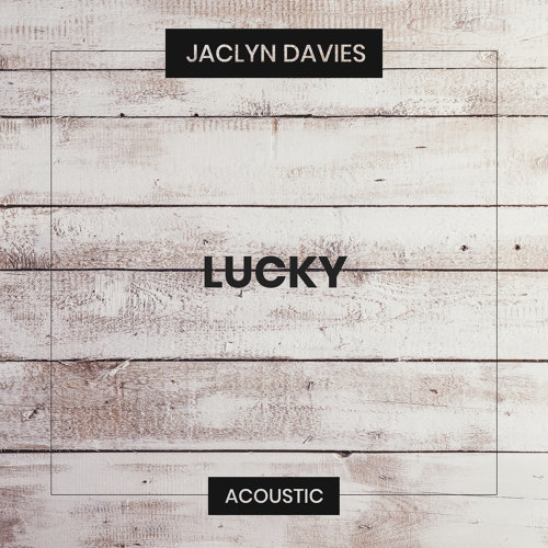 Lucky - Acoustic