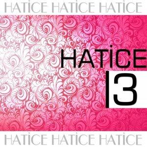 Hatice, Vol. 3
