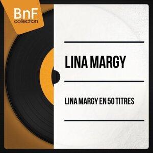 Lina Margy en 50 titres - Mono Version