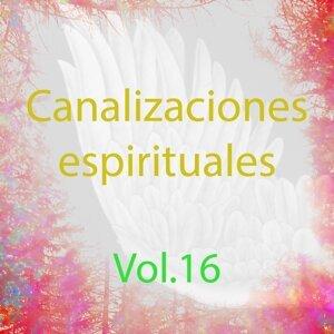 Canalizaciones Espirituales, Vol. 16 - El Poder de la Energía