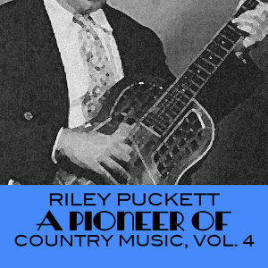 A Pioneer of Country Music, Vol. 4