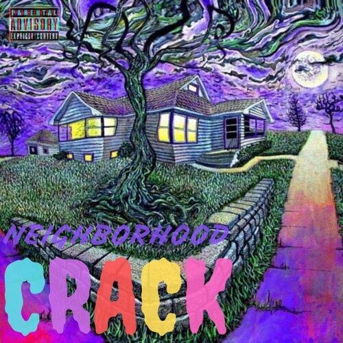 Neighborhood Crack