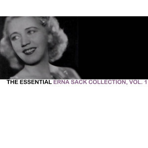 The Essential Erna Sack Collection, Vol. 1
