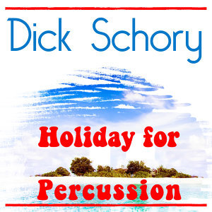 Holiday for Percussion