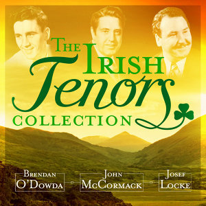 The Irish Tenors Collection - 25 Irish Favourites (Remastered Extended Edition)
