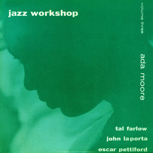 Jazz Workshop, Vol. 3 (feat. John Laporta, Tal Farlow & Oscar Pettiford) [Bonus Track Version]