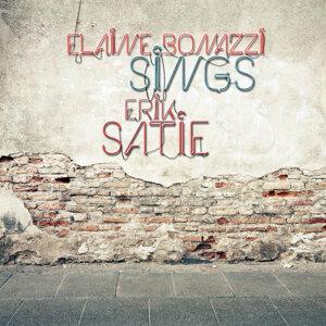 Elaine Bonazzi Sings Satie