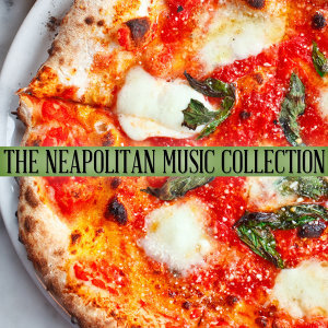 The Neapolitan Music Collection