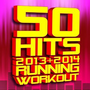 50 Hits! 2013 + 2014 Running Workout